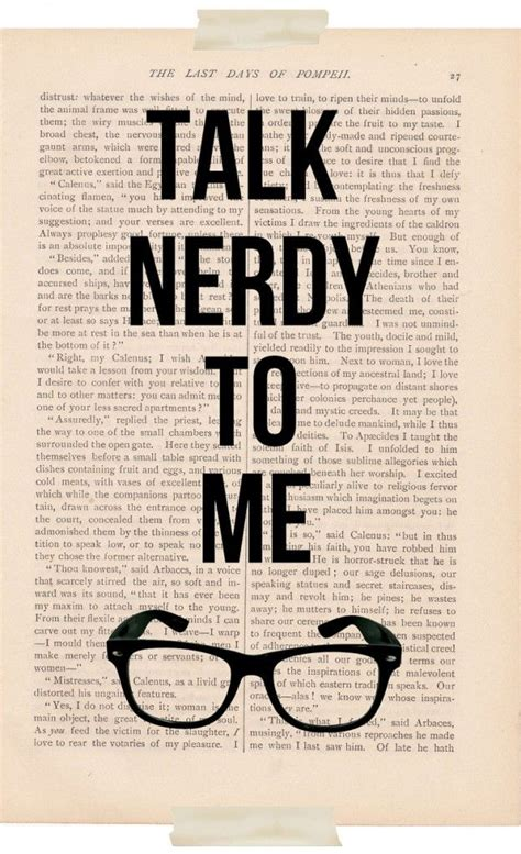 Talk Nerdy To Me talk nerdy to me oh yes tell me about the boy who