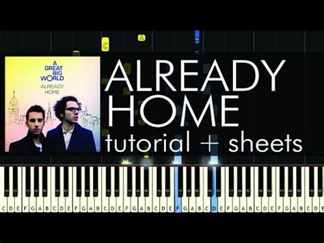 a great big world already home piano tutorial sheets