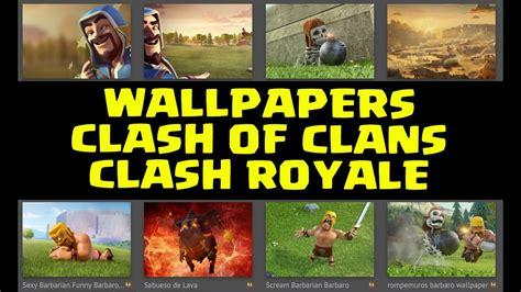 imagenes para fondo de pantalla de clash of clans fondos de pantalla de clash of clans y clash royale