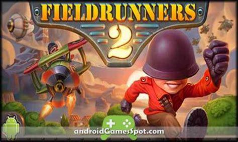 fieldrunners 2 apk fieldrunners 2 apk free