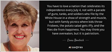 Erma Bombeck 4th Of July Quotes
