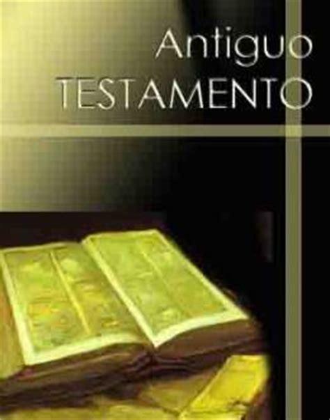 una biblia antiguo testamento 8414010318 antiguo testamento ecured