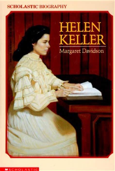 dk biography helen keller chapter summaries reading is thinking studying helen keller