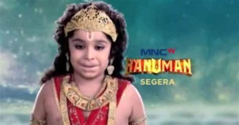 mahabharata tamat mnctv tayangkan ini sebagai sinopsis hanuman mnctv episode 1 631 terakhir tamat
