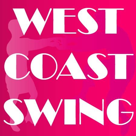west coast swing gochengdoo the lazy s west coast swing