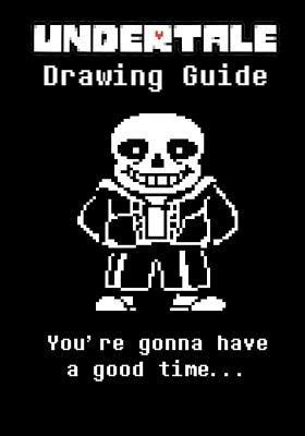 undertale drawing guide books undertale drawing guide learn to draw ten of your