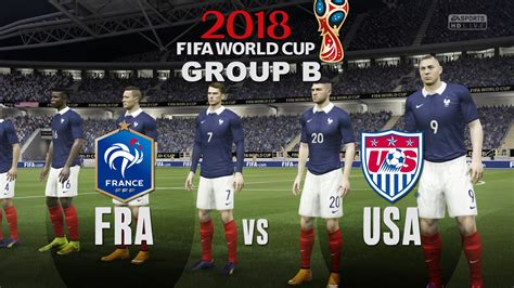 how to world cup 2018 in usa world cup 2018 vs usa b match 1 fifa