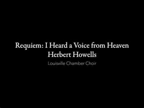 make your voice heard in heaven how to pray with power books requiem i heard a voice from heaven herbert howells