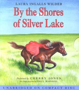 by the shores of silver lake little house book 5 by by the shores of silver lake little house 5 by laura
