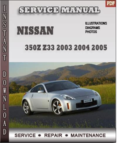car repair manual download 2003 nissan 350z on board diagnostic system 2003 2004 2005 nissan 350z z33 service repair manual