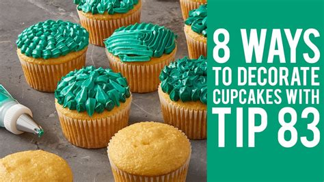 how to decorate cupcakes at home 8 ways to decorate cupcakes with tip 83 youtube