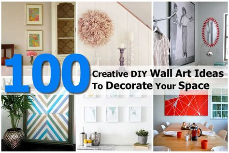 creative diy wall art ideas  decorate  space