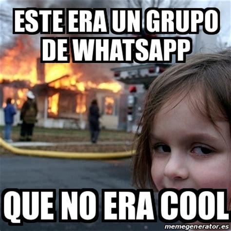whatsapp imagenes para un grupo meme disaster girl este era un grupo de whatsapp que no