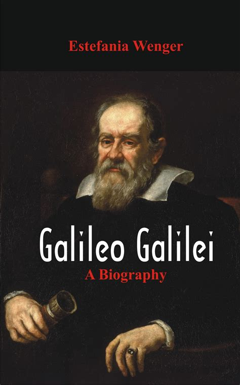 galileo galilei childhood biography galileo galilei a biography 9789386367303 alpha editions