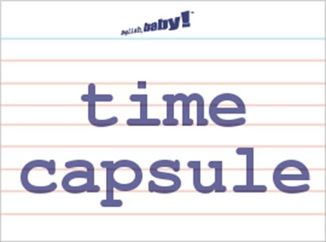 capsule biography meaning what does quot time capsule quot mean learn english at english