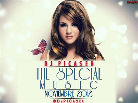special songs 2012 dj picasen the special noviembre 2012 living the