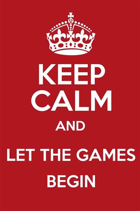 Let The Begin by Keep Calm And Let The Begin Keep Calm And Posters