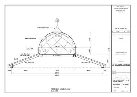 desain konstruksi kubah masjid desain kontruksi baja rangka space frame