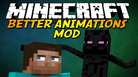 Minecraft Better Animations Mod