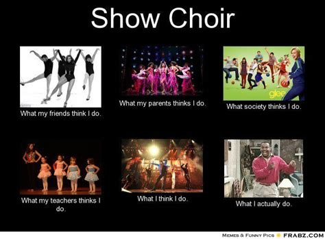 Choir Memes - 10 images about show choir memes on pinterest choir