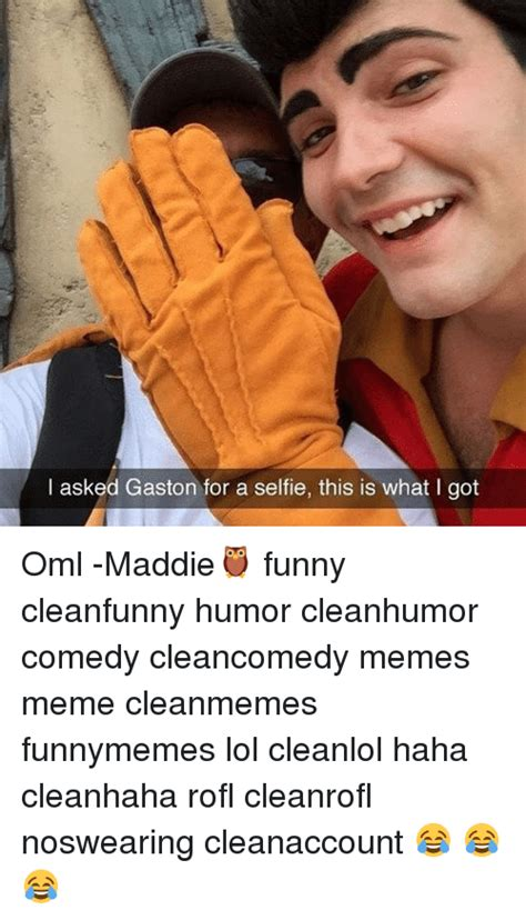 Gaston Memes search gaston memes on me me