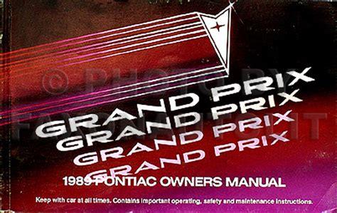 free auto repair manuals 1989 pontiac grand prix electronic valve timing 1989 pontiac grand prix original owner s manual