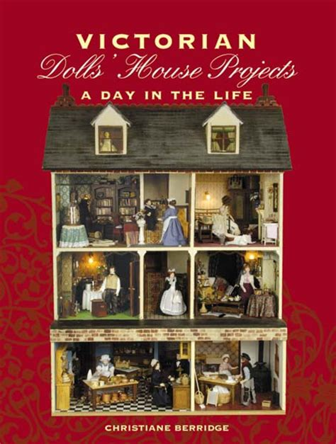 the dolls house book victorian dolls house projects book