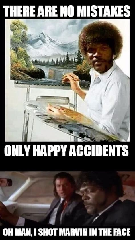 samuel l jackson pulp fiction meme happy accidents pulp fiction bob ross meme l0go5