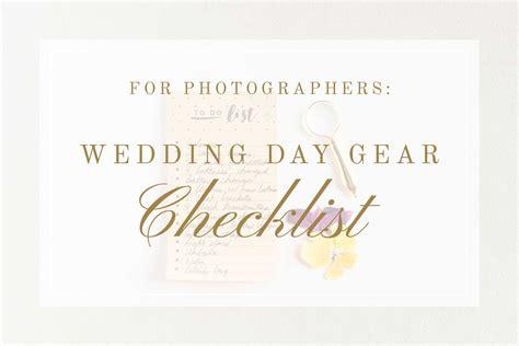 Wedding Gear Checklist by For Photographers Wedding Day Gear Checklist