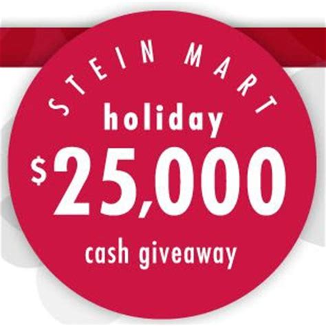 Www Steinmart Com Sweepstakes - stein mart 25 000 holiday cash giveaway