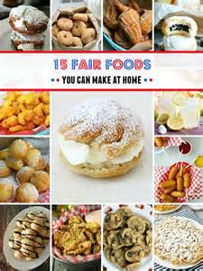 Fantastic 15 fair foods you can make at home baked deep fried on a