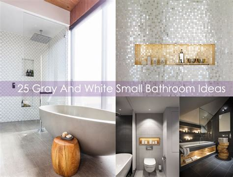 white grey bathroom ideas 25 gray and white small bathroom ideas