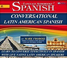 upgrade your spanish spanish 0340761865 10 engaging resources to upgrade your conversational spanish skills