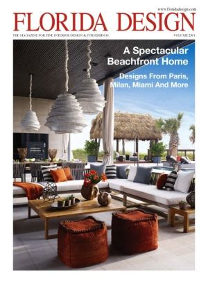 home design magazine florida florida design magazine spring 2015 issue get your