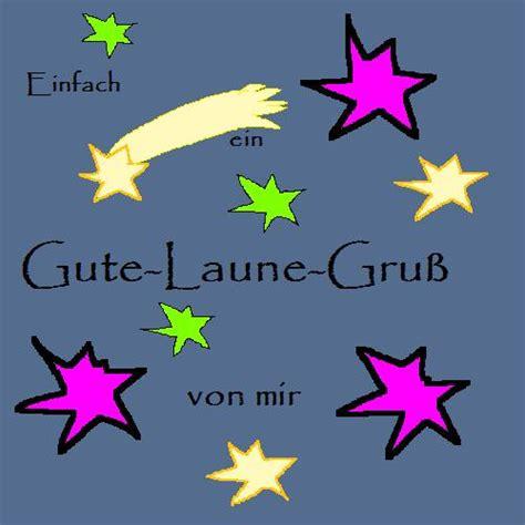 Bilder Gute Laune by Gute Laune Gruss Whatsapp Und Gb Bilder Gb Pics