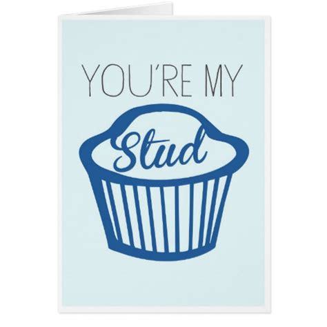 youre my you re my stud muffin card zazzle