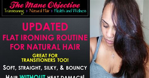 natural straighten hair without chemicals the mane objective 2014 updated flat ironing routine