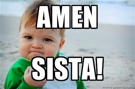 Baby With Fist Meme - amen sista fist pump baby meme generator amen