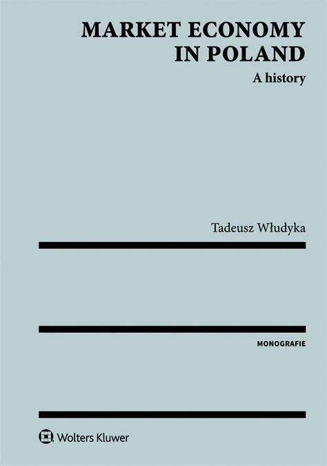 Poland A History by Market Economy In Poland A History