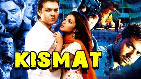 priyanka chopra movie hindi video kismat 2004 full hindi movie bobby deol priyanka