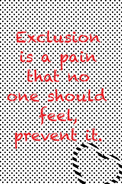 quotes  exclusion bullies  exclusion quotes quotesgram quotes