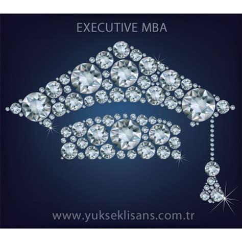Executive Mba In 1 Month by Executive Mba Nedir 2017 2018 Eğitim Yılı Executive Mba