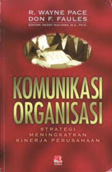 Buku Budaya Organisasi Dan Peningkatan Kinerja Perusahaan komunikasi organisasi strategi meningkatkan kinerja perusahaan universitas padjadjaran