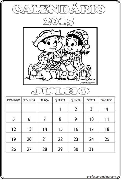 Calendario Julho 2015 Professora Ma 237 Na Calend 225 Turma Da M 244 Nica Julho 2015