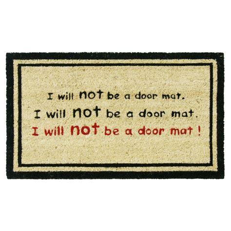 funny door mat rubber cal i will not be a door mat 18 in x 30 in funny