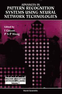 pattern recognition using neural networks advances in pattern recognition systems using neural