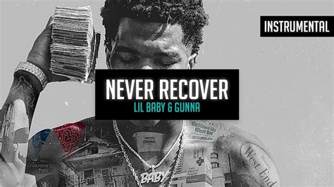 drake never recover lil baby gunna never recover ft drake instrumental
