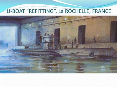 u boat pens la rochelle france ppt the battle of the atlantic powerpoint presentation