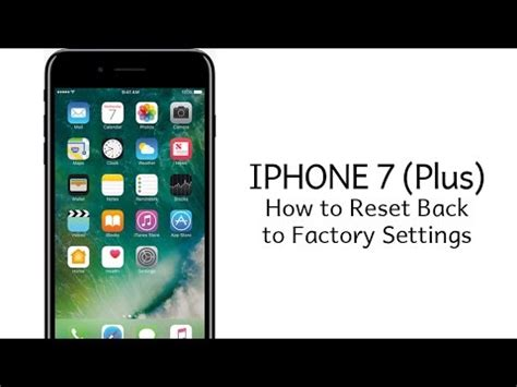 iphone 7 plus how to reset back to factory settings