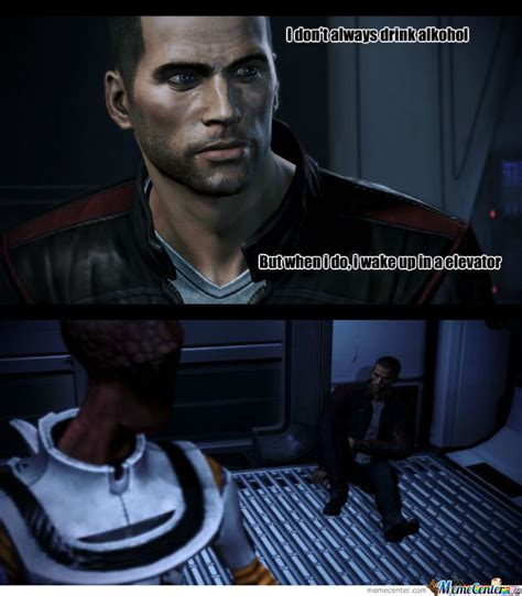 Meme Effect - i don t always mass effect style by donvito20 meme center